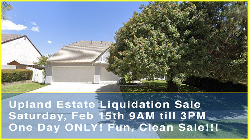 Upland, liquidation sale, estate sale